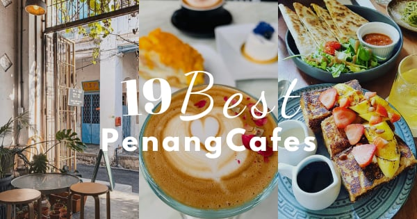 Best Cafe In Penang