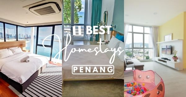 Best Penang Homestays