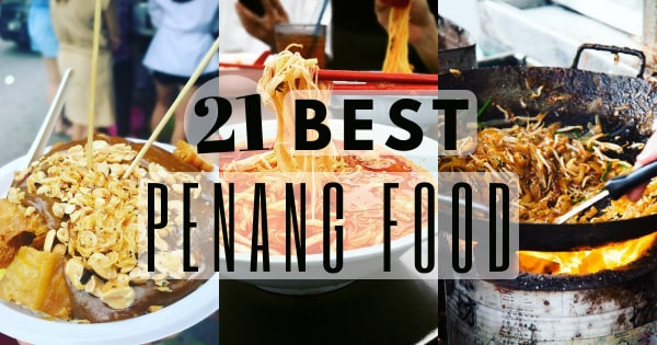 Best Penang Street Food