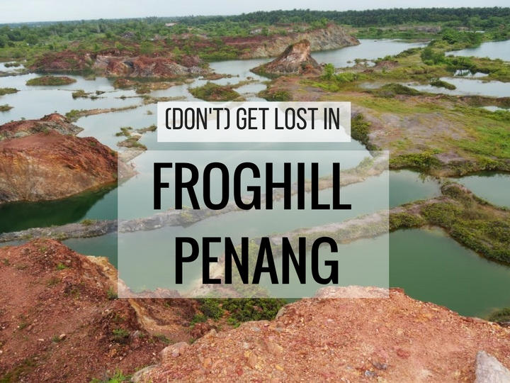 Dont-Get-Lost-in-Froghill-Penang