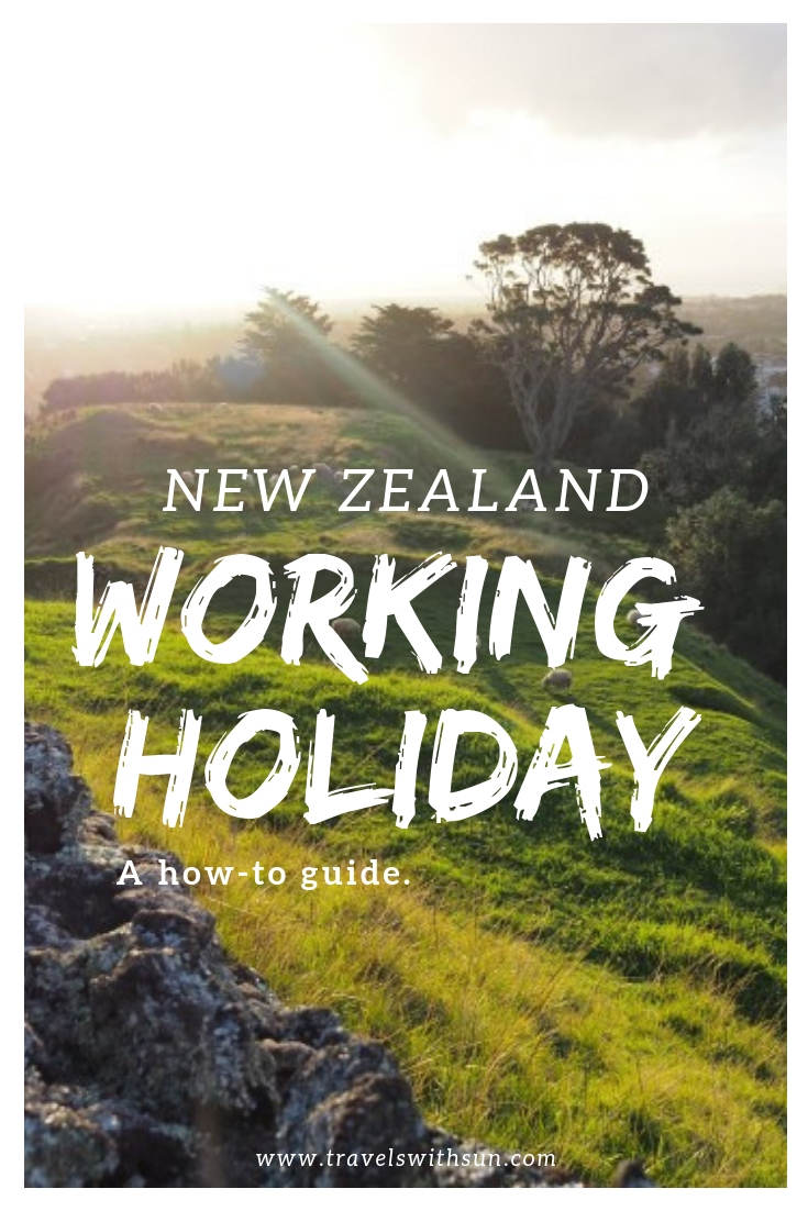Everything you need to know about the Working Holiday Visa for New Zealand - travelswithsun