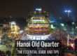 Hanoi Old Quarter - The Essential Guide and Tips