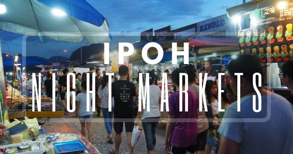 Ipoh Night Market