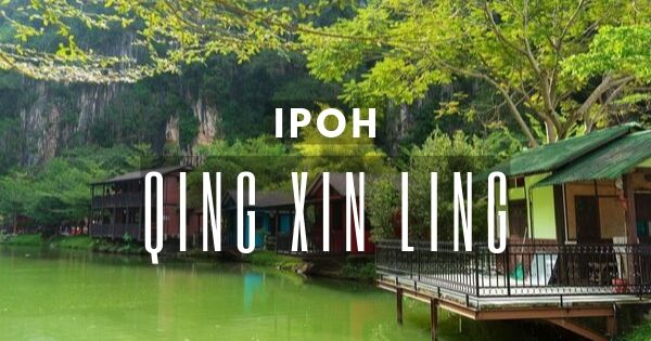 Qing Xin Ling Leisure And Cultural Village At Ipoh
