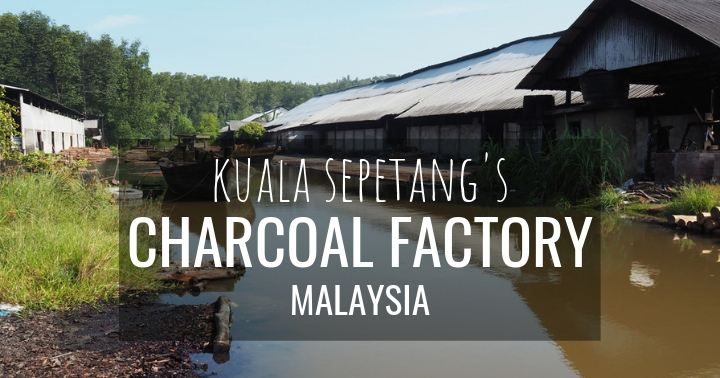 Kuala Sepetang charcoal factory - more on www.travelswithsun.com