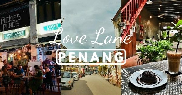 Love Lane of George Town, Penang