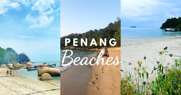 13 Best Beaches In Penang To Find In 2020 Besides Batu Ferringhi (#8 Is A Hidden Gem!)