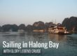 Sailing in Halong Bay with Glory Legend Cruise