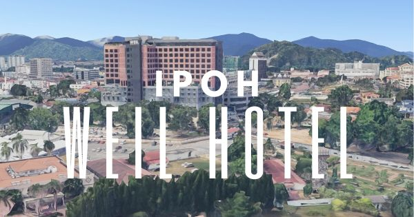 Weil Hotel Ipoh Review