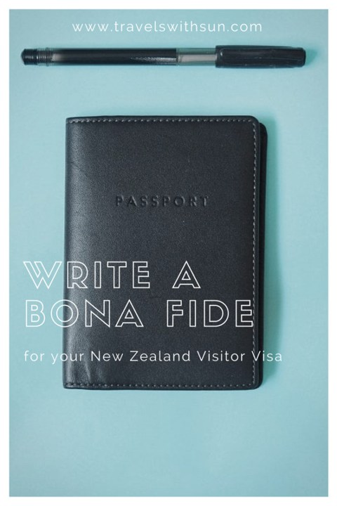 Write-a-bona-fide-for-your-New-Zealand-visitor-Visa - more information on www.travelswithsun.com